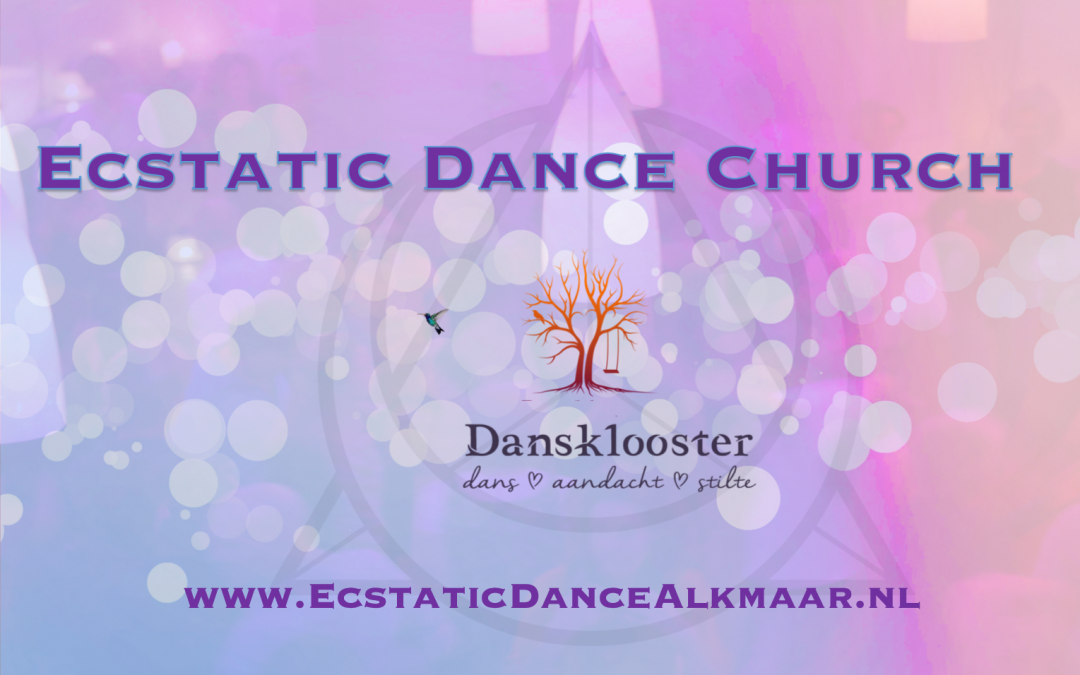 Ecstatic Dance Church – Oudorp
